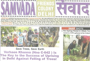 Verhaen khanne introduced a lot of awareness program against tree felling in delhi. New delhi nature society